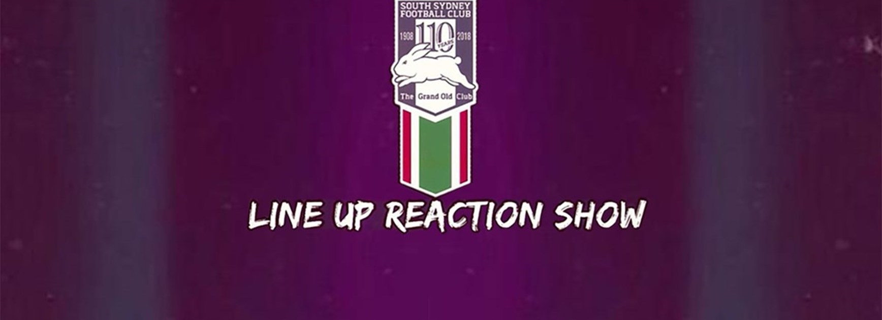 Line Up Reaction Show - Rnd 6 Roosters