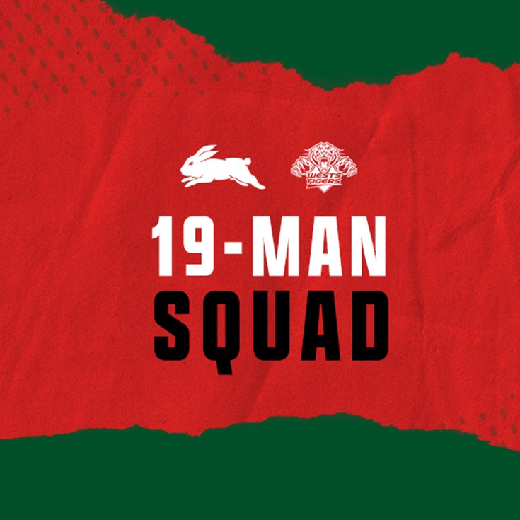 Rabbitohs 19-Man Squad for Round Six