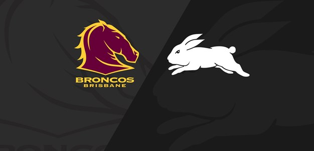 Full Match: Broncos v Rabbitohs