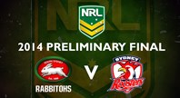 Finals Footy Flashback: 2014 Preliminary Final Rabbitohs v Roosters