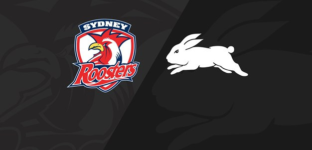 Full Match Replay: Roosters v Rabbitohs - Round 1, 2019
